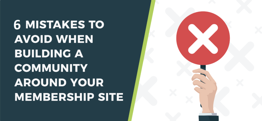 Mistakes to avoid when building an online community